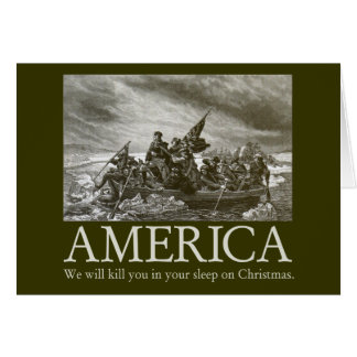 America will kill you in your sleep on Christmas Greeting Card