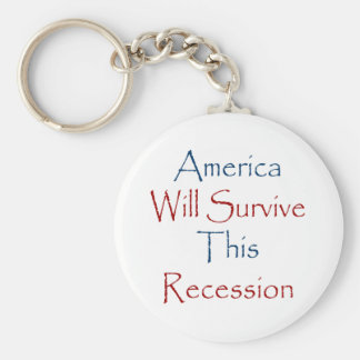 America Will Survive This Recession Key Chains