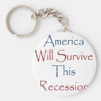 America Will Survive This Recession Keychains