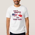 America With Polish Parts T-shirts
