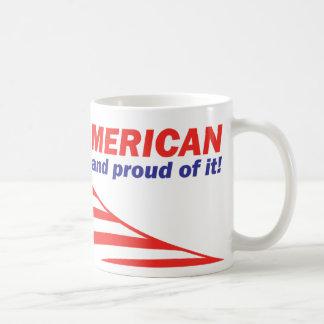 American and proud of it Mug