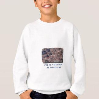 American as Meatloaf Sweatshirt