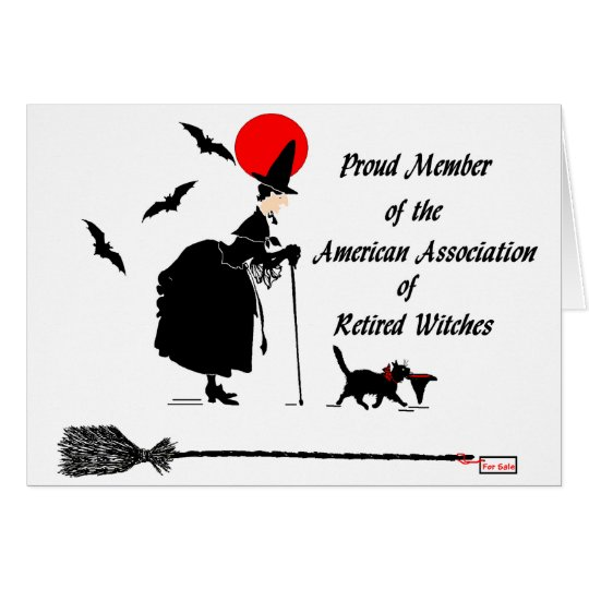 American Association of Retired Witches Card