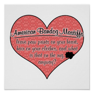 American Bandog Mastiff Paw Prints Dog Humor Poster