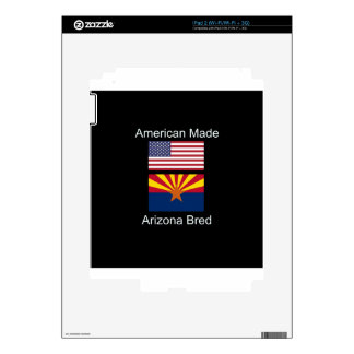 """American Born..Arizona Bred"" Flags and Patriotism Decal For The iPad 2"
