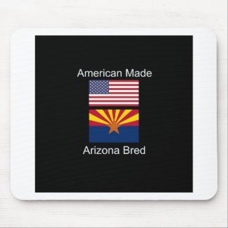 """""""American Born..Arizona Bred"""" Flags and Patriotism Mouse Pad"""