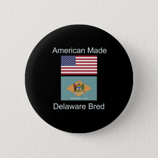 """American Born..Delaware Bred"" Flag Design Pinback Button"