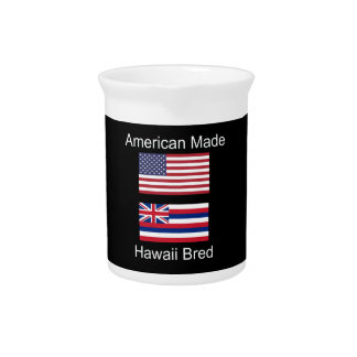 """""""American Born..Hawaii Bred"""" Flags and Patriotism Drink Pitcher"""