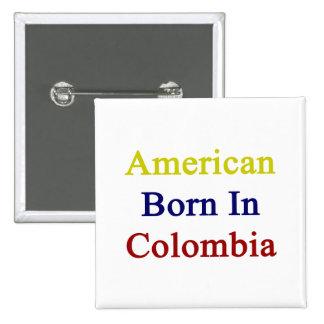 American Born In Colombia 2 Inch Square Button