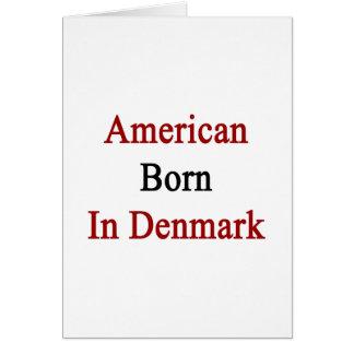 American Born In Denmark Cards