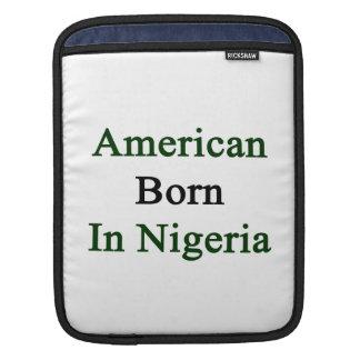 American Born In Nigeria iPad Sleeve
