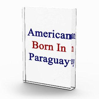 American Born In Paraguay Acrylic Award