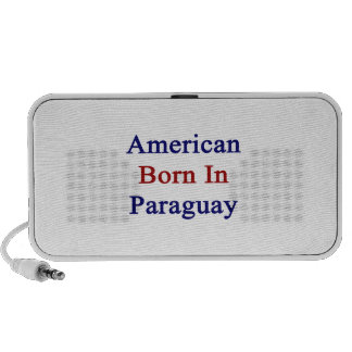 American Born In Paraguay Travelling Speakers
