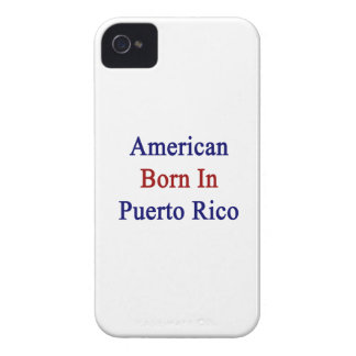 American Born In Puerto Rico iPhone 4 Case-Mate Cases