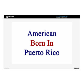 American Born In Puerto Rico Laptop Decal
