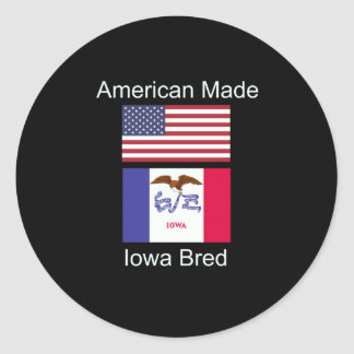 """American Born..Iowa Bred"" Flags and Patriotism Classic Round Sticker"