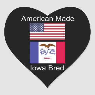 """""""American Born..Iowa Bred"""" Flags and Patriotism Heart Sticker"""