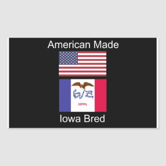 """American Born..Iowa Bred"" Flags and Patriotism Rectangular Sticker"
