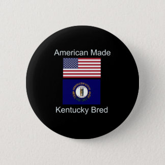 """American Born..Kentucky Bred"" Flag Design Pinback Button"