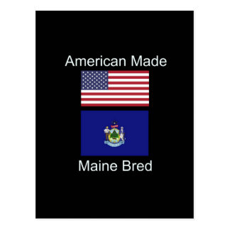 """""""American Born..Maine Bred"""" Flags and Patriotism Postcard"""