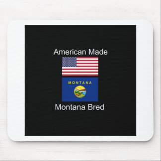 """American Born..Montana Bred"" Flags and Patriotism Mouse Pad"