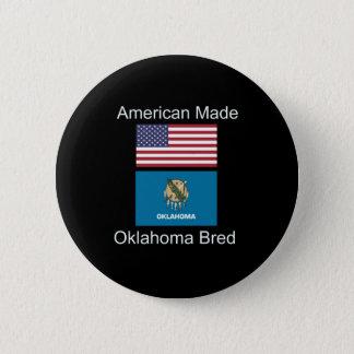 """American Born..Oklahoma Bred"" Flag Design Button"