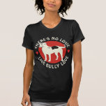 American Bulldog - Bully Love Tee Shirt