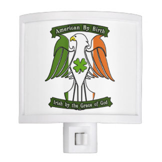 American by Birth, Irish by the Grace of God Eagle Nite Light