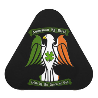 American by Birth, Irish by the Grace of God Eagle Speaker
