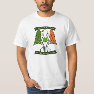 American by Birth, Irish by the Grace of God Eagle T Shirts