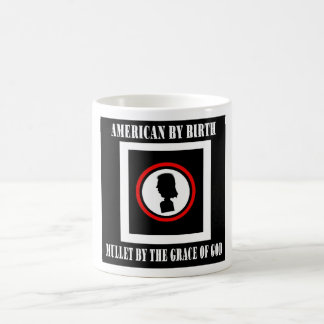 American By Birth-Mullet By The Grace of God Coffee Mug