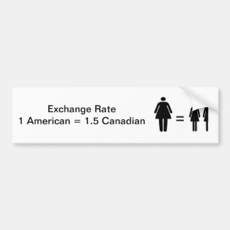 American - Canadian Exchange Rate Bumper Sticker