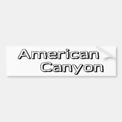 American Canyon Bumper Stickers