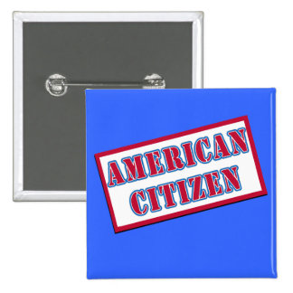 American Citizen Pinback Button