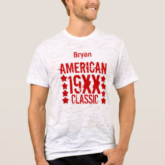 AMERICAN CLASSIC Birthday Any Year and Name V06 T-Shirt