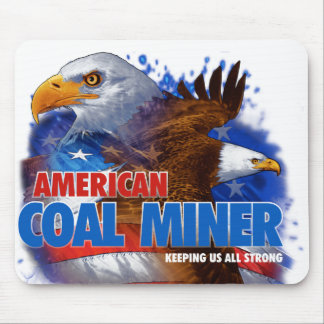 AMERICAN COAL MINER MOUSE PAD