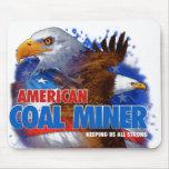 AMERICAN COAL MINER MOUSEPADS
