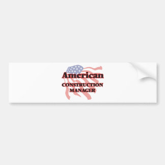 American Construction Manager Car Bumper Sticker