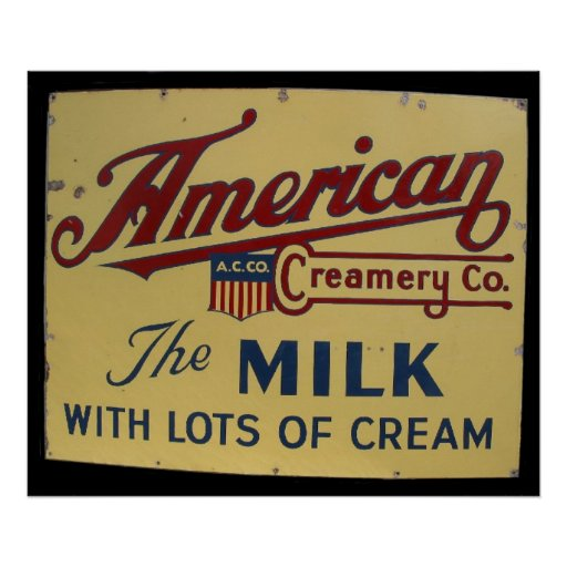 American Creamory co. vintage sign Poster