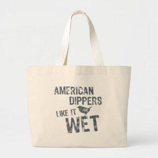 American Dippers Like It Wet Bag