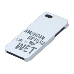 American Dippers Like It Wet Case Savvy iPhone 5 Matte Finish Case