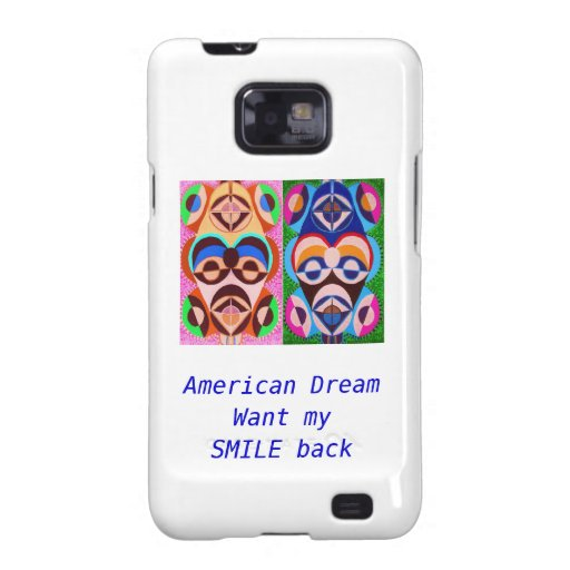 American Dream - Want my  SMILE back Samsung Galaxy SII Cases