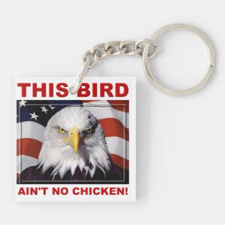 American Eagle Ain't No Chicken key chain keychain