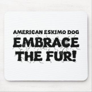 American Eskimo Dog Eskie Embrace The Fur Mouse Pads