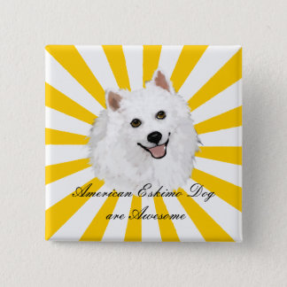 American Eskimo Dogs are Awesome Pinback Button