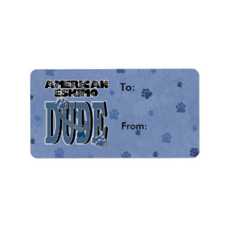 American Eskimo DUDE Label