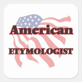 American Etymologist Square Sticker