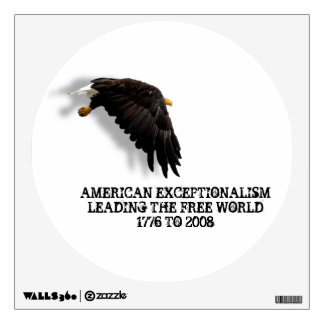 AMERICAN EXCEPTIONALISM SINCE 1776 WALL STICKER