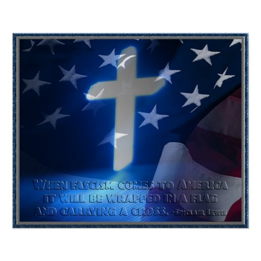 American Flag and Christian Cross, Fascism Quote Print