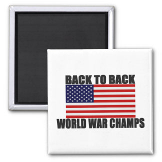 American Flag Back To Back World War Champs 2 Inch Square Magnet